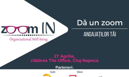 Conferinta Zoom In  – 27 aprilie Cluj – Napoca