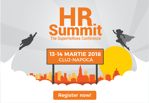 O saptamana pana la HR Summit Cluj-Napoca: Super eroii din HR, promotori ai inovatiei