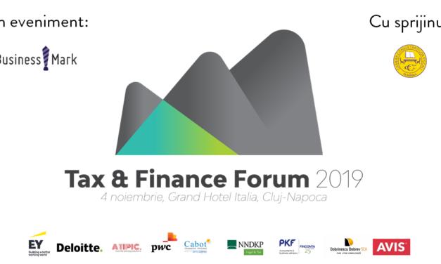Tax & Finance Forum 2019 pe 4 noiembrie