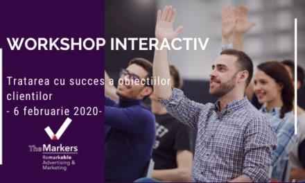 Workshop interactiv – Tratarea cu succes a obiectiilor clientilor